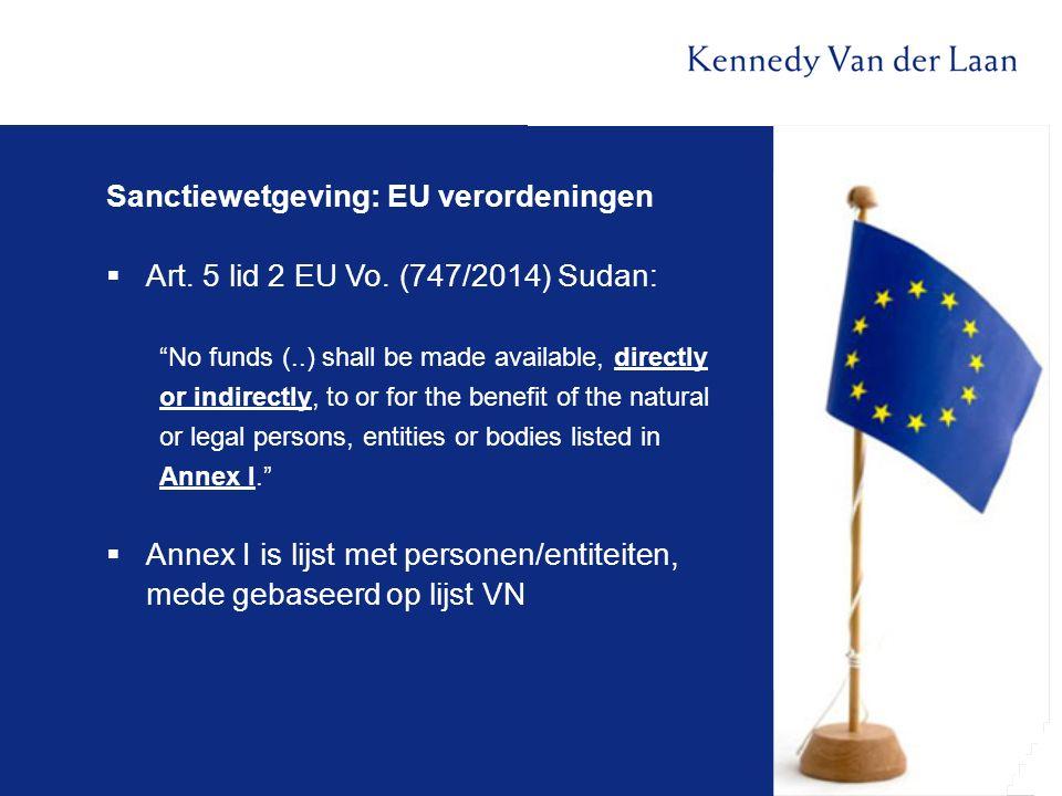 Sanctiewetgeving: EU verordeningen  Art.5 lid 2 EU Vo.