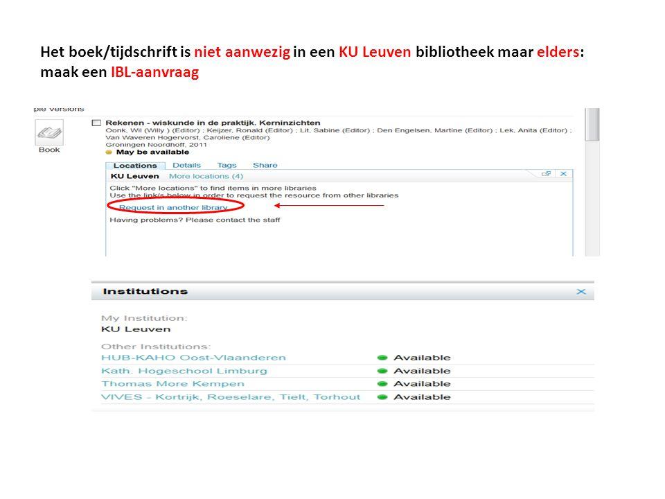 Het boek/tijdschrift is niet aanwezig in een KU Leuven bibliotheek maar elders: maak een IBL-aanvraag
