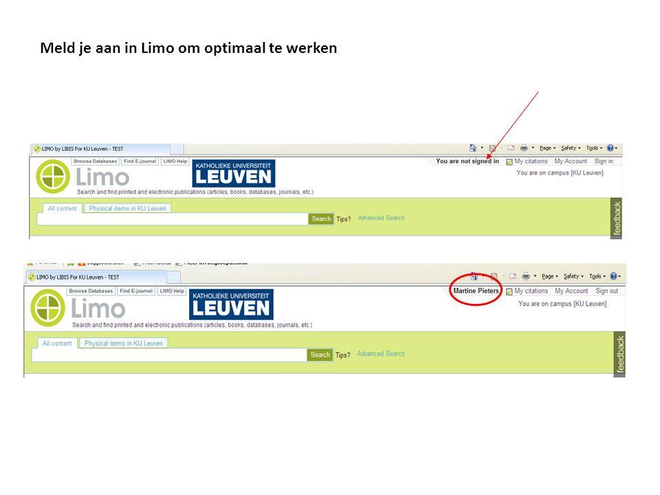 Thuis werken in Limo: gebruik de EZproxy Als je thuis e-bronnen wilt raadplegen moet je het systeem eerst laten weten dat je tot de KU Leuven behoort door aan te melden in Limo.