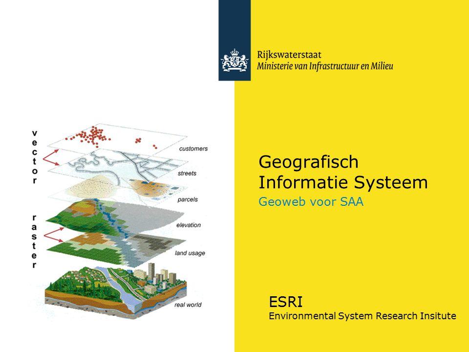 Geografisch Informatie Systeem Geoweb voor SAA ESRI Environmental System Research Insitute