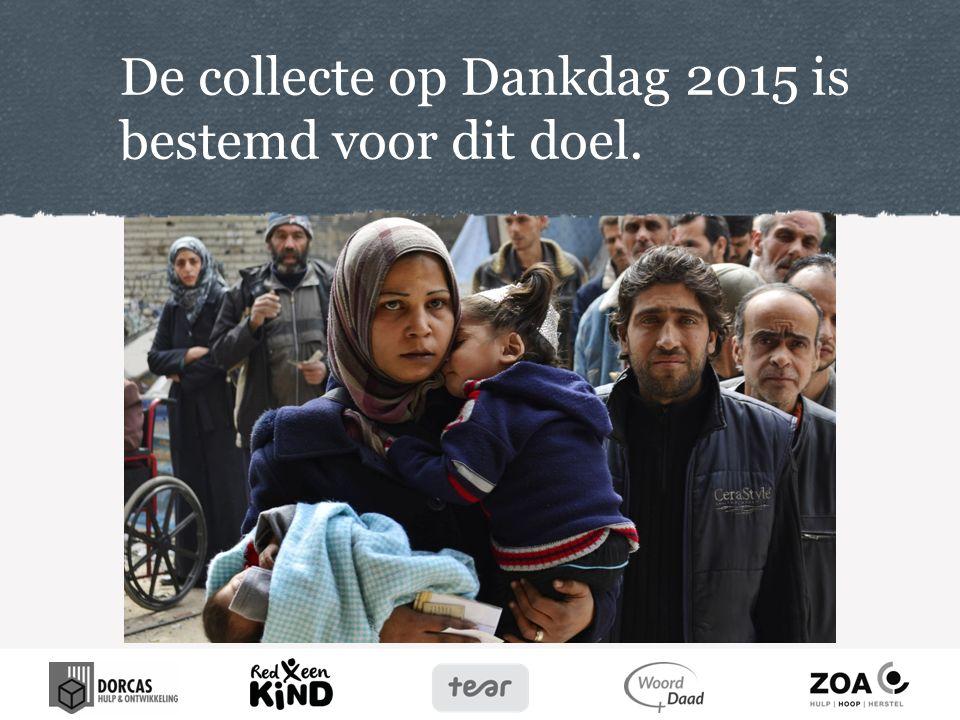 De collecte op Dankdag 2015 is bestemd voor dit doel.