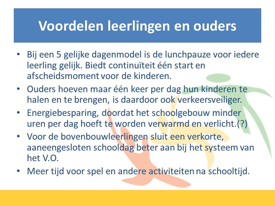 Voordelen leerlingen en ouders Bij een 5 gelijke dagenmodel is de lunchpauze voor iedere leerling gelijk.