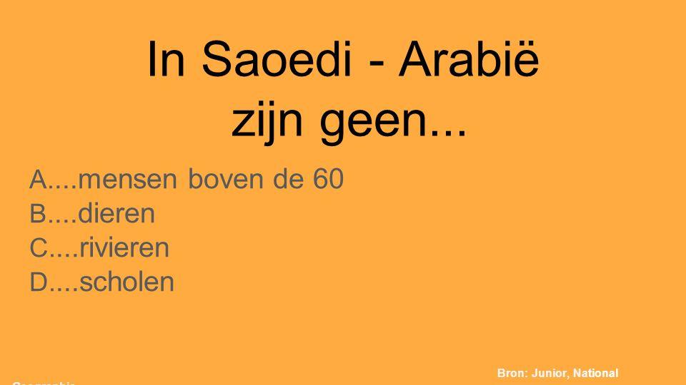 In Saoedi - Arabië zijn geen...