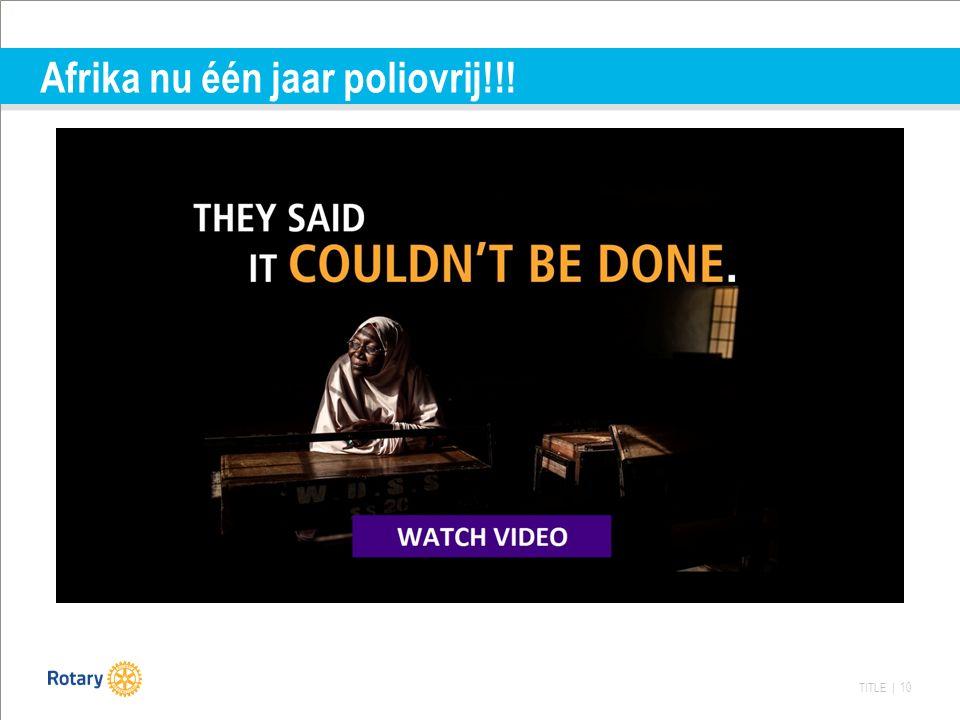 TITLE | 10 Afrika nu één jaar poliovrij!!!