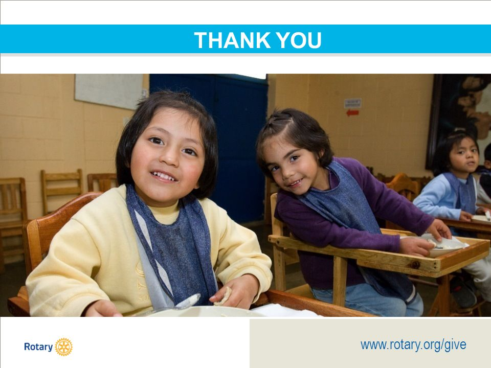 TITLE | 24 www.rotary.org/give THANK YOU