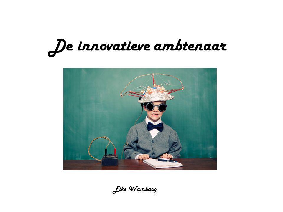 De innovatieve ambtenaar Elke Wambacq
