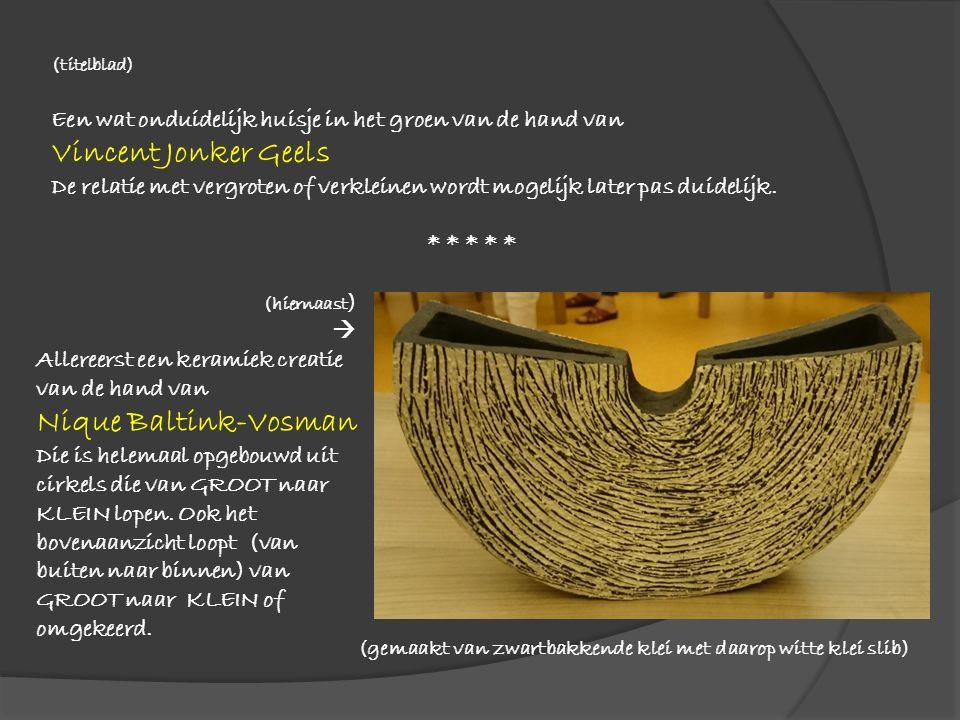 (hiernaast )  Allereerst een keramiek creatie van de hand van Nique Baltink-Vosman Die is helemaal opgebouwd uit cirkels die van GROOT naar KLEIN lopen.