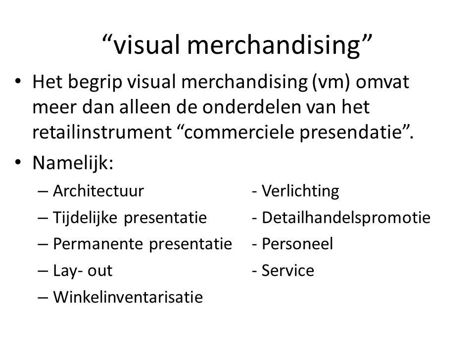 visual merchandising Het begrip visual merchandising (vm) omvat meer dan alleen de onderdelen van het retailinstrument commerciele presendatie .
