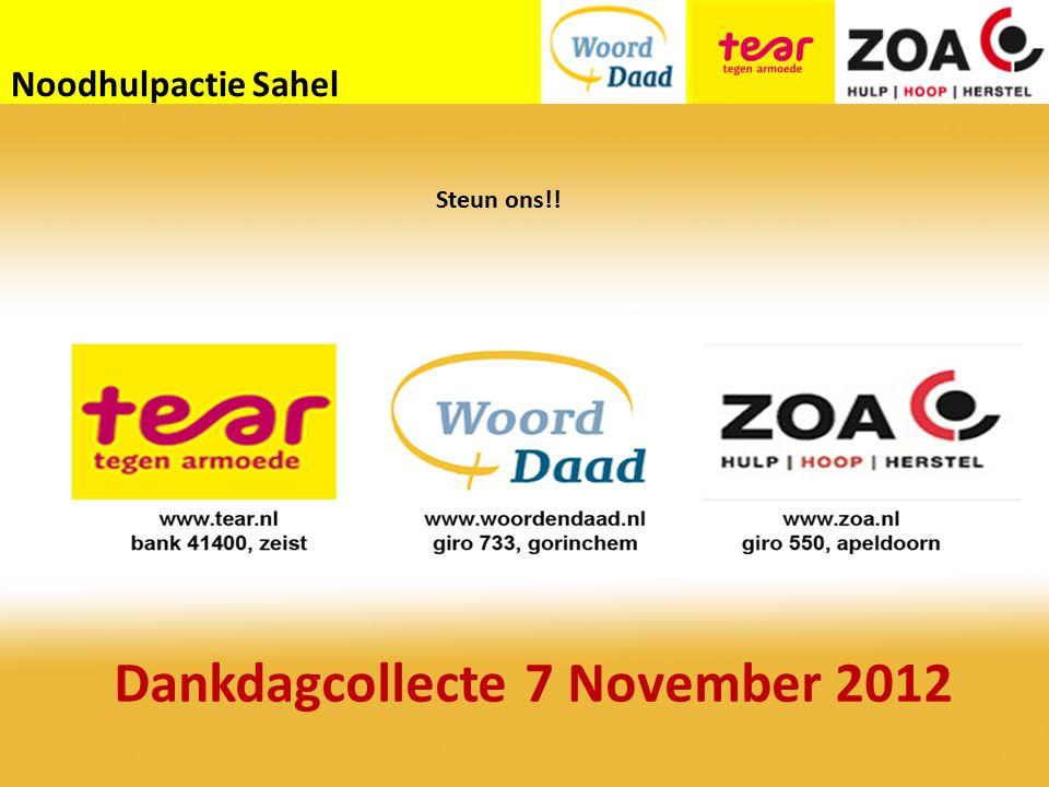 Noodhulpactie Sahel Steun ons!! Dankdagcollecte 7 November 2012