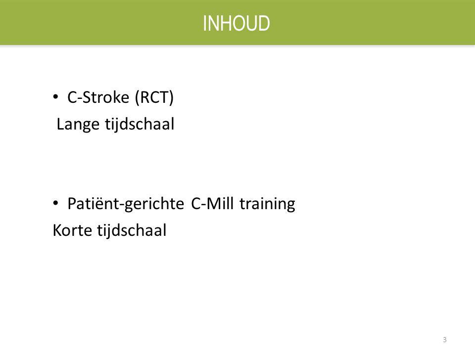 3 C-Stroke (RCT) Lange tijdschaal Patiënt-gerichte C-Mill training Korte tijdschaal