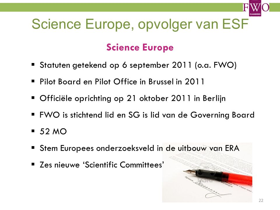 Science Europe, opvolger van ESF Science Europe  Statuten getekend op 6 september 2011 (o.a.