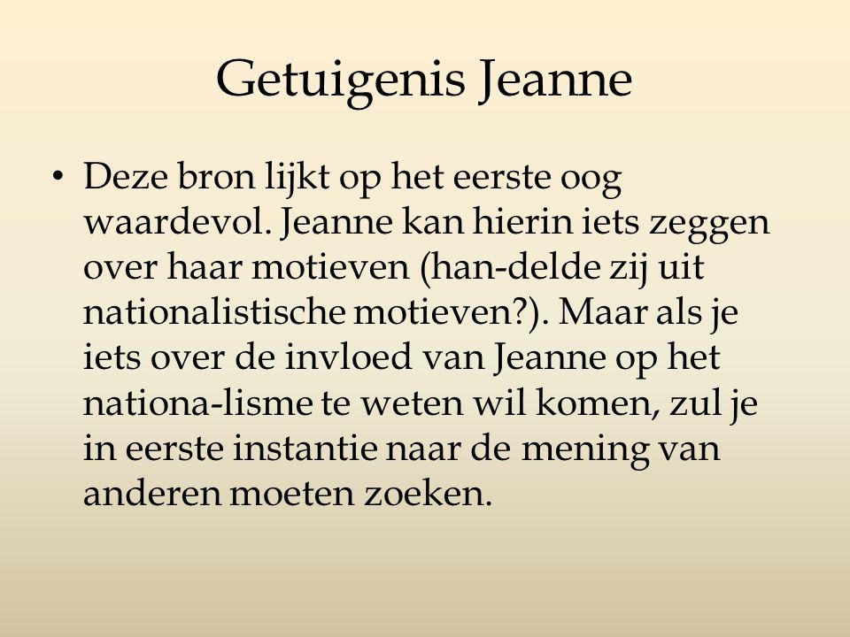 Getuigenis Jeanne Deze bron lijkt op het eerste oog waardevol.