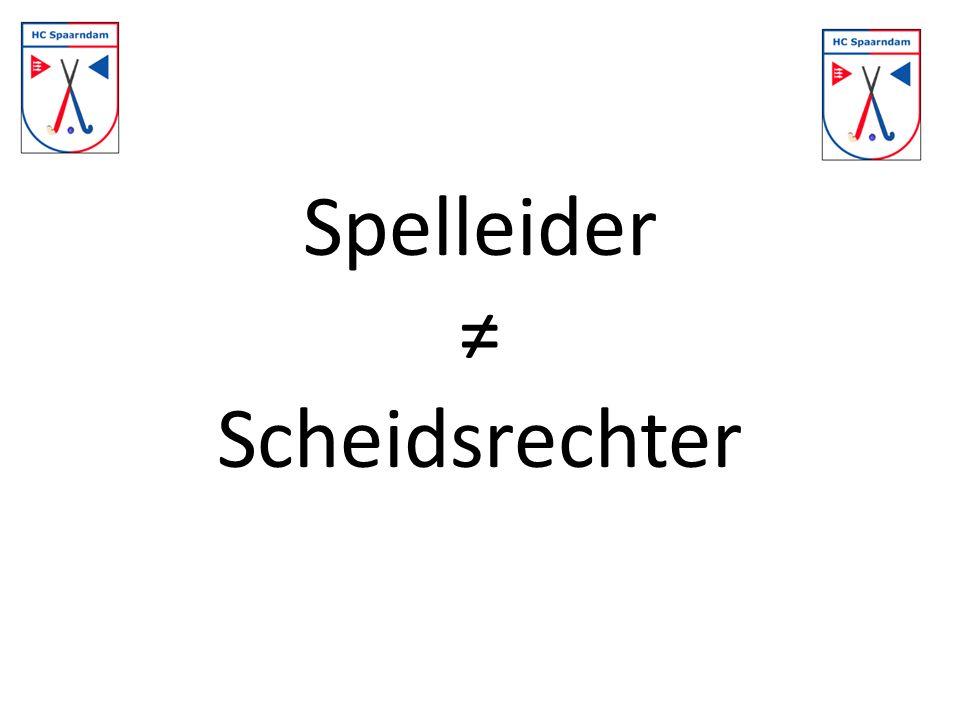Spelleider ≠ Scheidsrechter