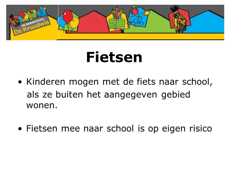 Fietsen Kinderen mogen met de fiets naar school, als ze buiten het aangegeven gebied wonen. Fietsen mee naar school is op eigen risico
