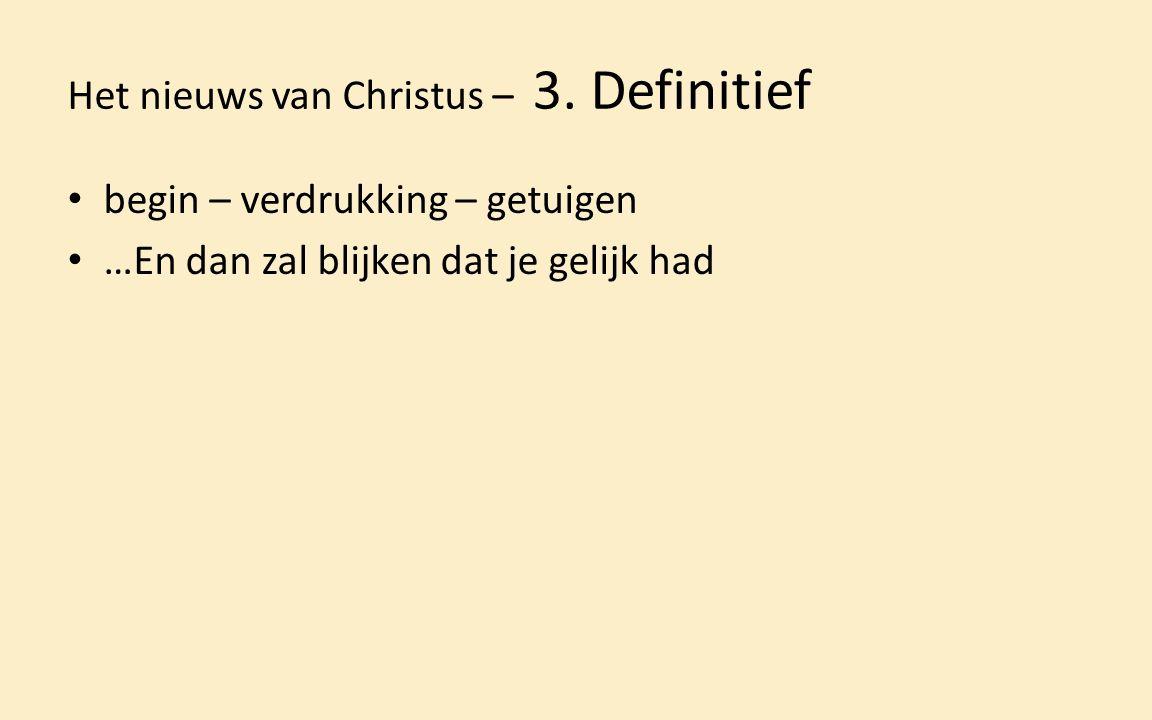 Het nieuws van Christus – 3.