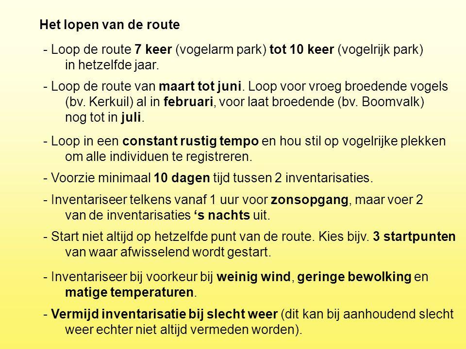 - Loop de route 7 keer (vogelarm park) tot 10 keer (vogelrijk park) in hetzelfde jaar. Het lopen van de route - Loop de route van maart tot juni. Loop