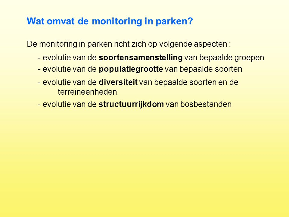 Wat omvat de monitoring in parken.