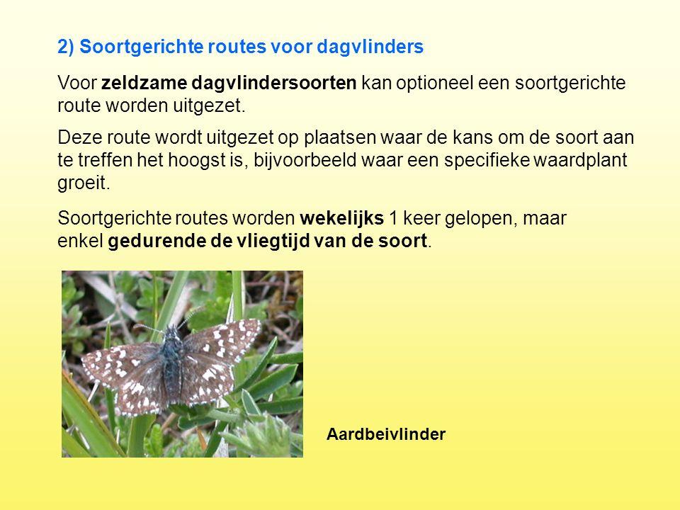 Voor zeldzame dagvlindersoorten kan optioneel een soortgerichte route worden uitgezet. Deze route wordt uitgezet op plaatsen waar de kans om de soort