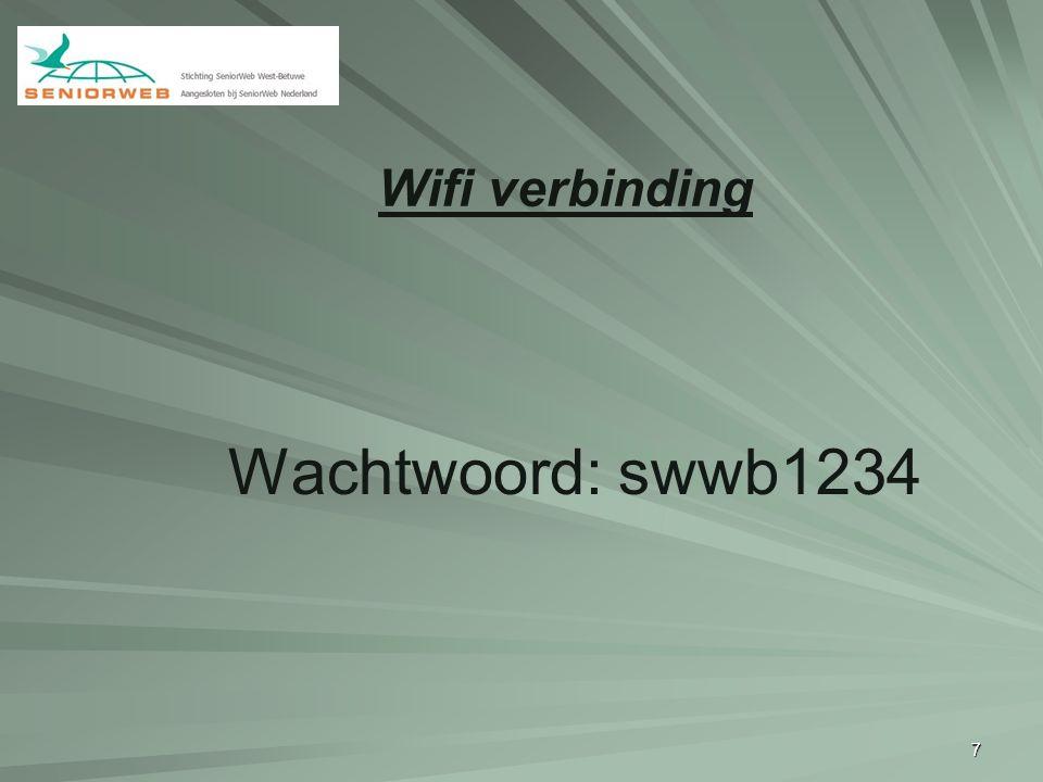 Wifi verbinding Wachtwoord: swwb1234 7