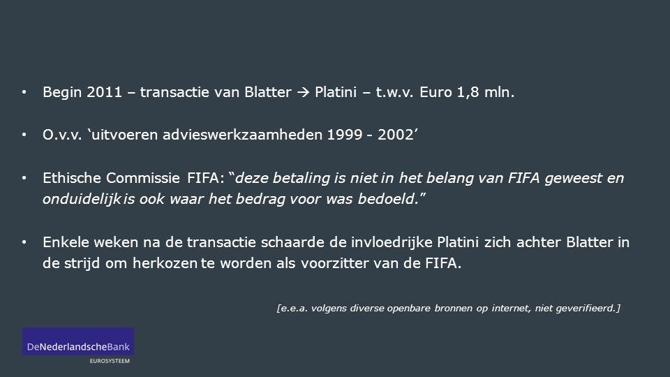 Begin 2011 – transactie van Blatter  Platini – t.w.v.