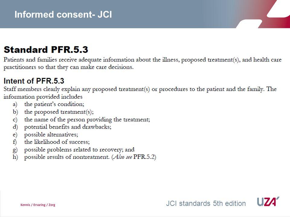 Informed consent- JCI JCI standards 5th edition