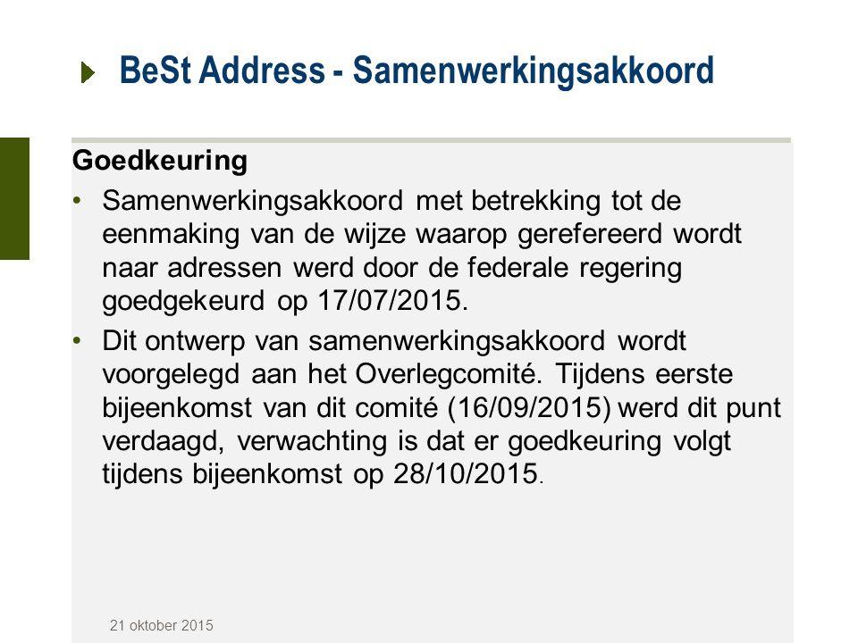 BeSt Address - Samenwerkingsakkoord Goedkeuring Samenwerkingsakkoord met betrekking tot de eenmaking van de wijze waarop gerefereerd wordt naar adress