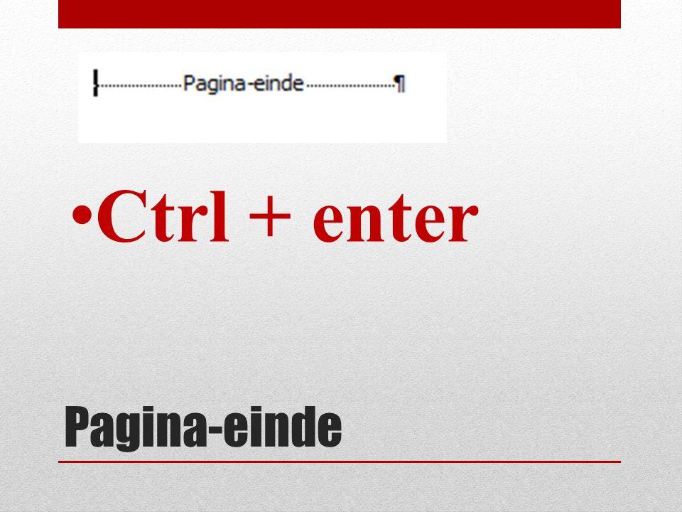 Pagina-einde Ctrl + enter
