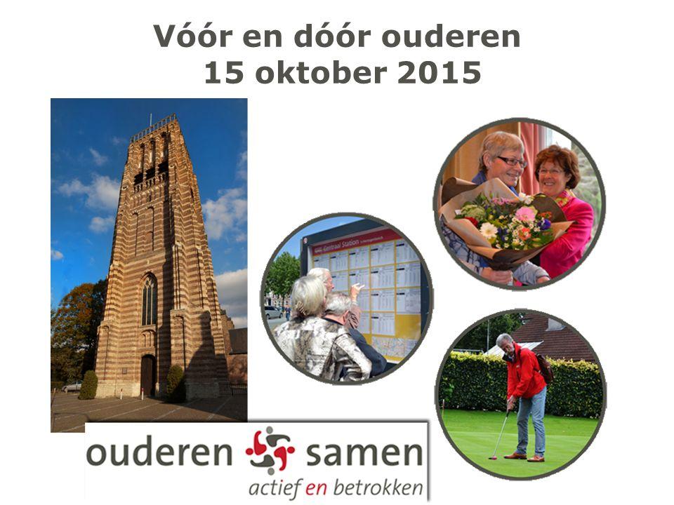 Vóór en dóór ouderen 15 oktober 2015