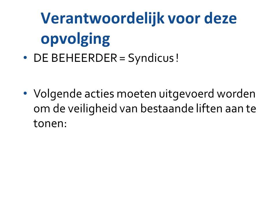 DE BEHEERDER = Syndicus .
