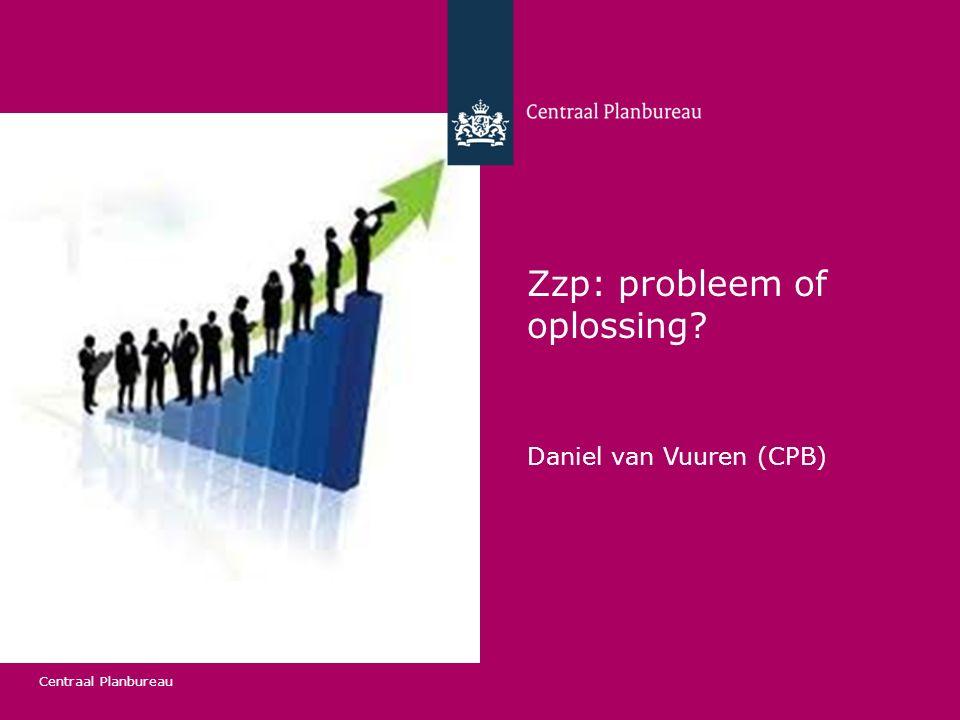 Centraal Planbureau Conclusies 1.Belangrijk deel zzp ers is qua werkzaamheden nauwelijks te onderscheiden van werknemer 2.Zzp ers zijn een zeer heterogene groep 3.Groei zzp is generiek (niet bijzonder specifiek naar bijv.