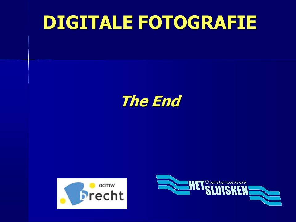 DIGITALE FOTOGRAFIE The End