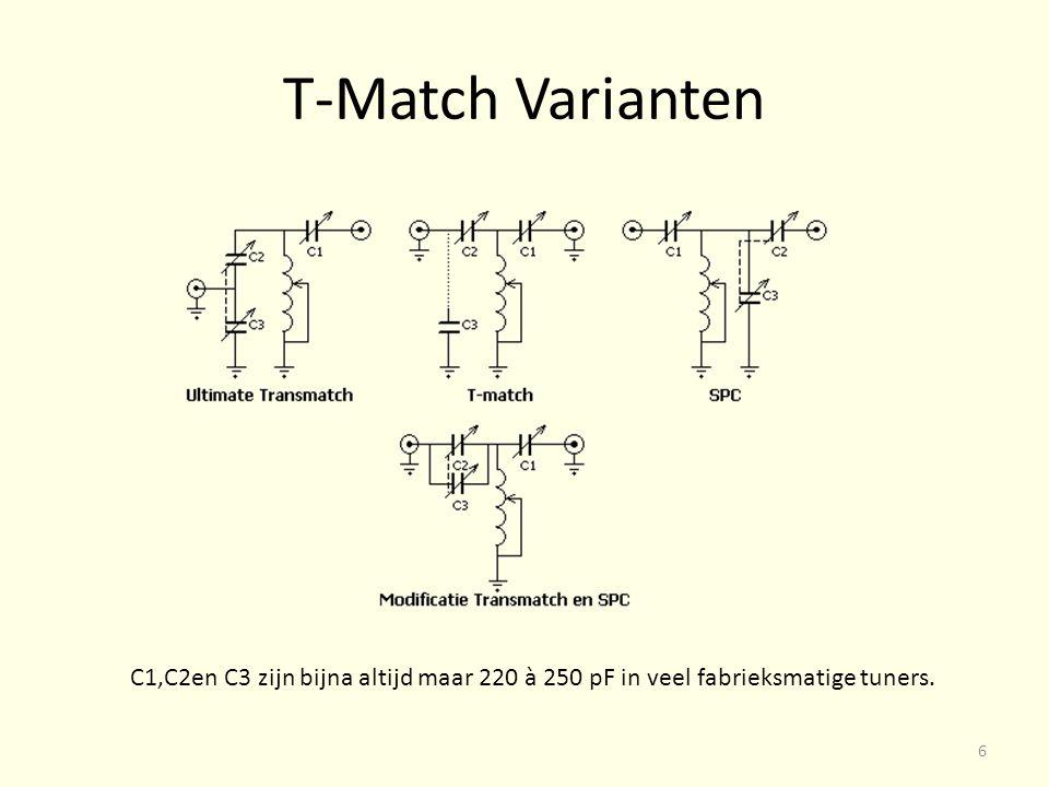 T-Match Varianten C1,C2en C3 zijn bijna altijd maar 220 à 250 pF in veel fabrieksmatige tuners. 6