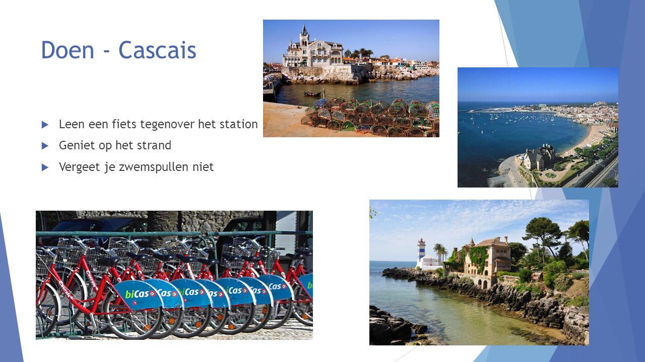 Doen - Cascais  Leen een fiets tegenover het station  Geniet op het strand  Vergeet je zwemspullen niet