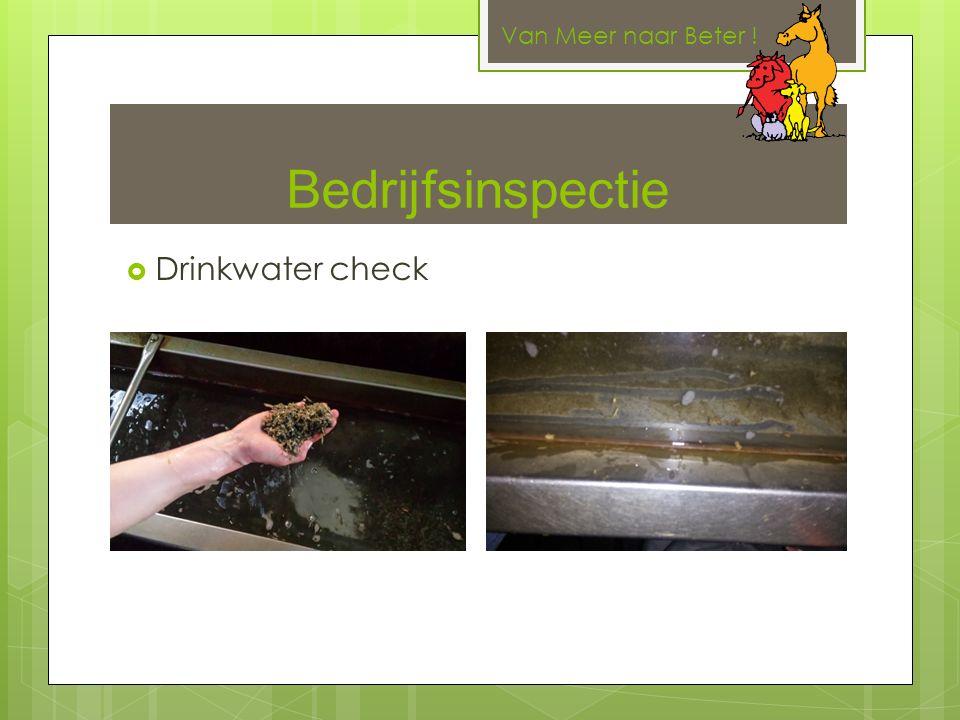 Bedrijfsinspectie Van Meer naar Beter !  Drinkwater check
