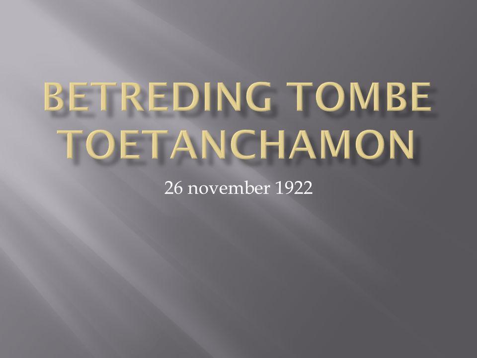  Historische achtergrond Toetanchamon  Ontdekking graftombe  Bronnenlijst