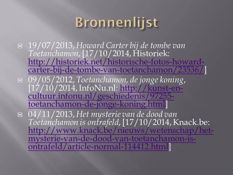  19/07/2013, Howard Carter bij de tombe van Toetanchamon, [17/10/2014, Historiek: http://historiek.net/historische-fotos-howard- carter-bij-de-tombe-