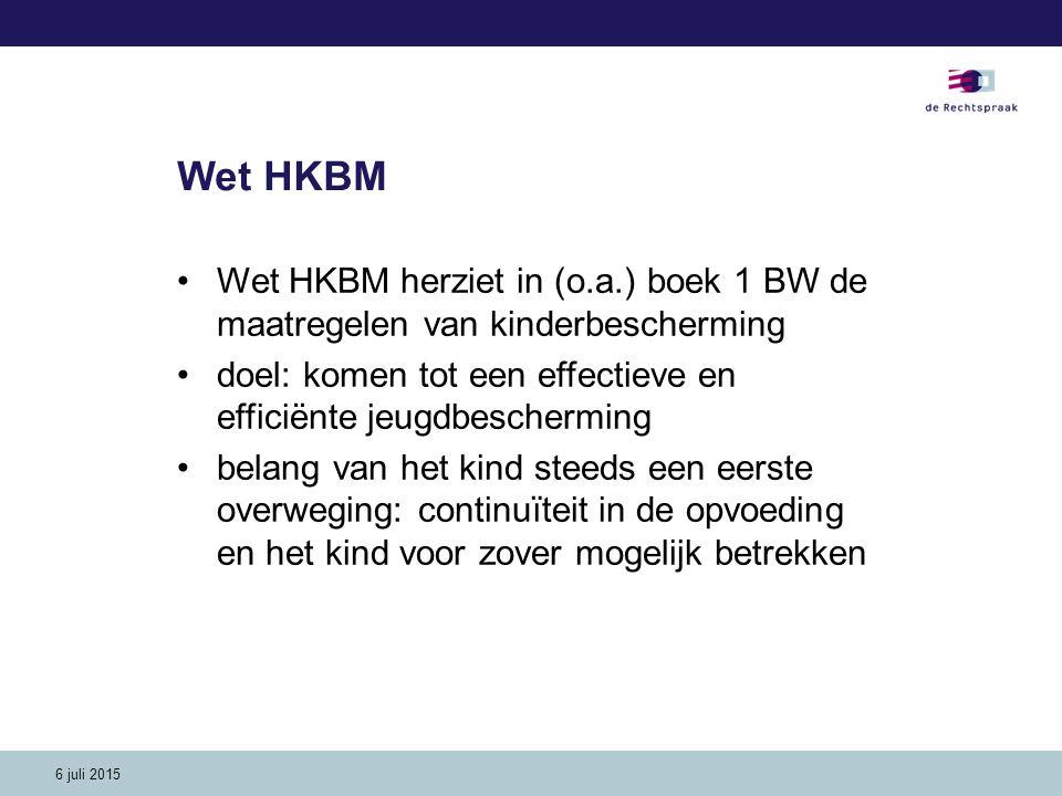 6 juli 2015 Wet HKBM – belangrijke wijzigingen grond ots de burgemeester kan de RvdK 'dwingen' de resultaten van het onderzoek voor te leggen aan de kr en de kr kan daarna ambtshalve de ots uitspreken i.g.v.