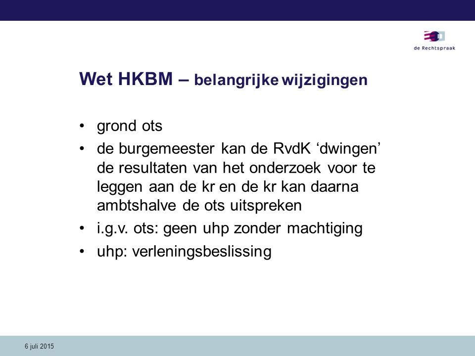 6 juli 2015 Wet HKBM – OTS (art.