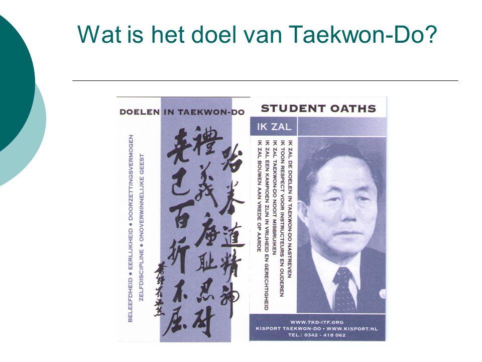 Wat is het doel van Taekwon-Do?