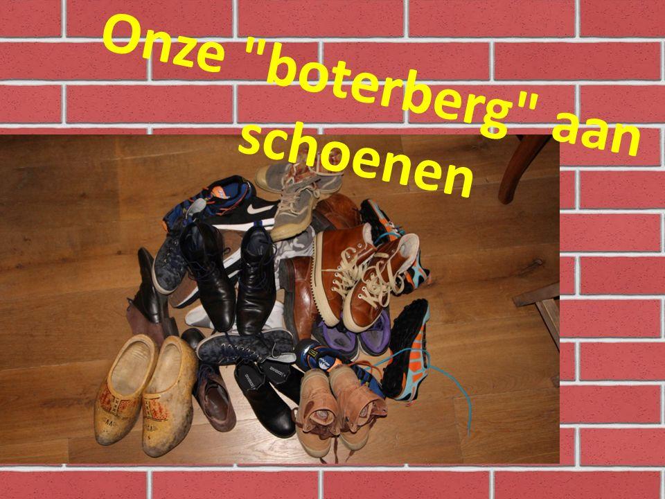 Onze boterberg aan schoenen