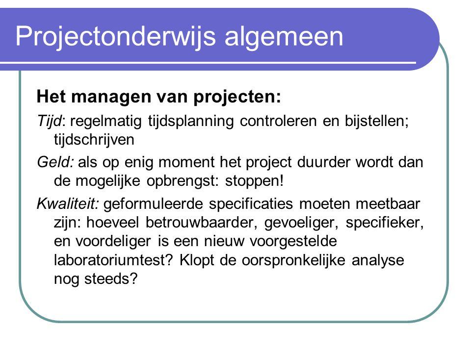 PvA: Werkplanning en Beheer In de Werkplanning staat een draaiboek met tijdsplanning en een taakverdeling tussen de leden van de Projectgroep Bij behe