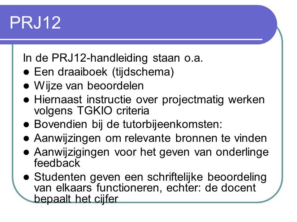PRJ12 Stramien van het project: voor een ´externe´ opdrachtgever wordt de waarde van nieuwe moleculair-biologische en andere technieken vastgesteld om
