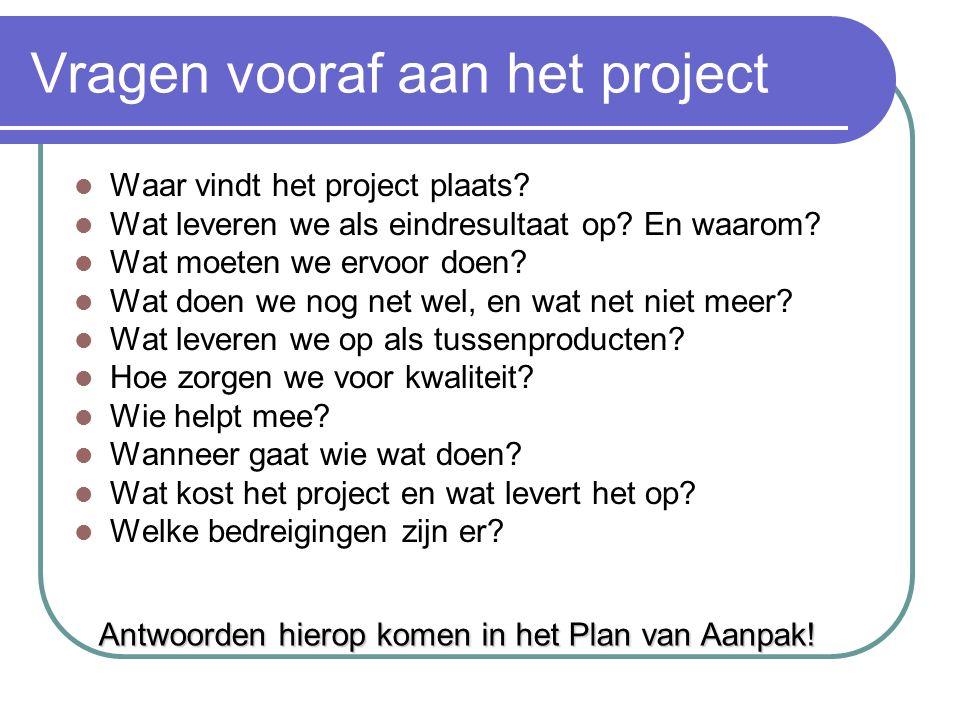 Nut van projectonderwijs In plaats van: - Intuïtief en chaotisch te werken - in een onduidelijke richting, - zonder duidelijke grenzen, en - zonder zi
