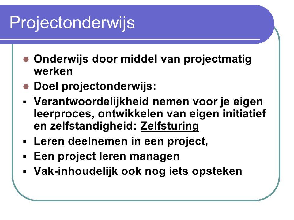 Projectonderwijs algemeen  Specificatiefase (=definitiefase): het uitwerken van de opdracht.