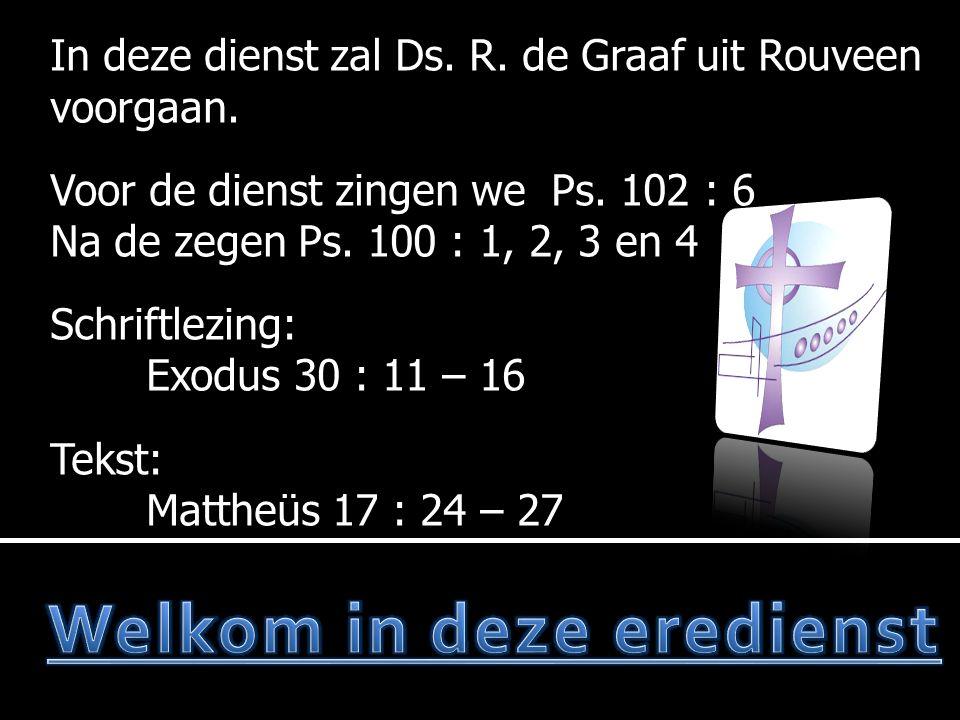 In deze dienst zal Ds. R. de Graaf uit Rouveen voorgaan.