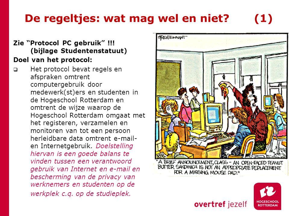 """De regeltjes: wat mag wel en niet? (1) Zie """"Protocol PC gebruik"""" !!! (bijlage Studentenstatuut) Doel van het protocol:  Het protocol bevat regels en"""