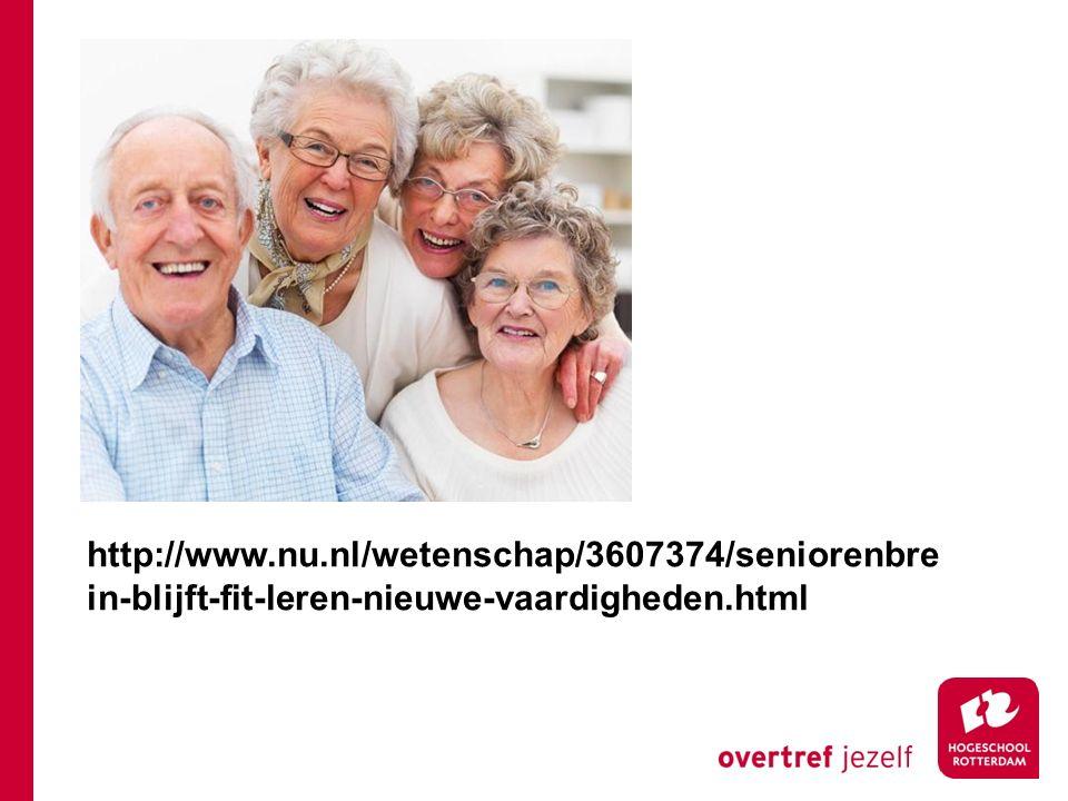 http://www.nu.nl/wetenschap/3607374/seniorenbre in-blijft-fit-leren-nieuwe-vaardigheden.html