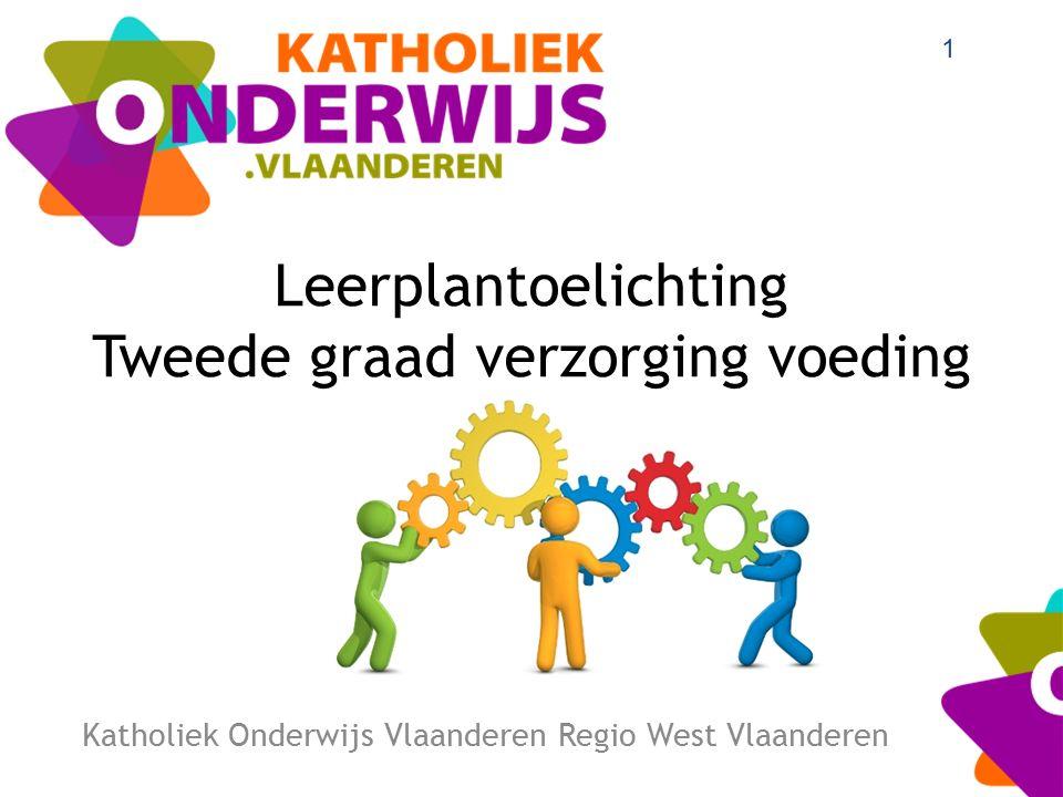 Leerplantoelichting Tweede graad verzorging voeding Katholiek Onderwijs Vlaanderen Regio West Vlaanderen 1