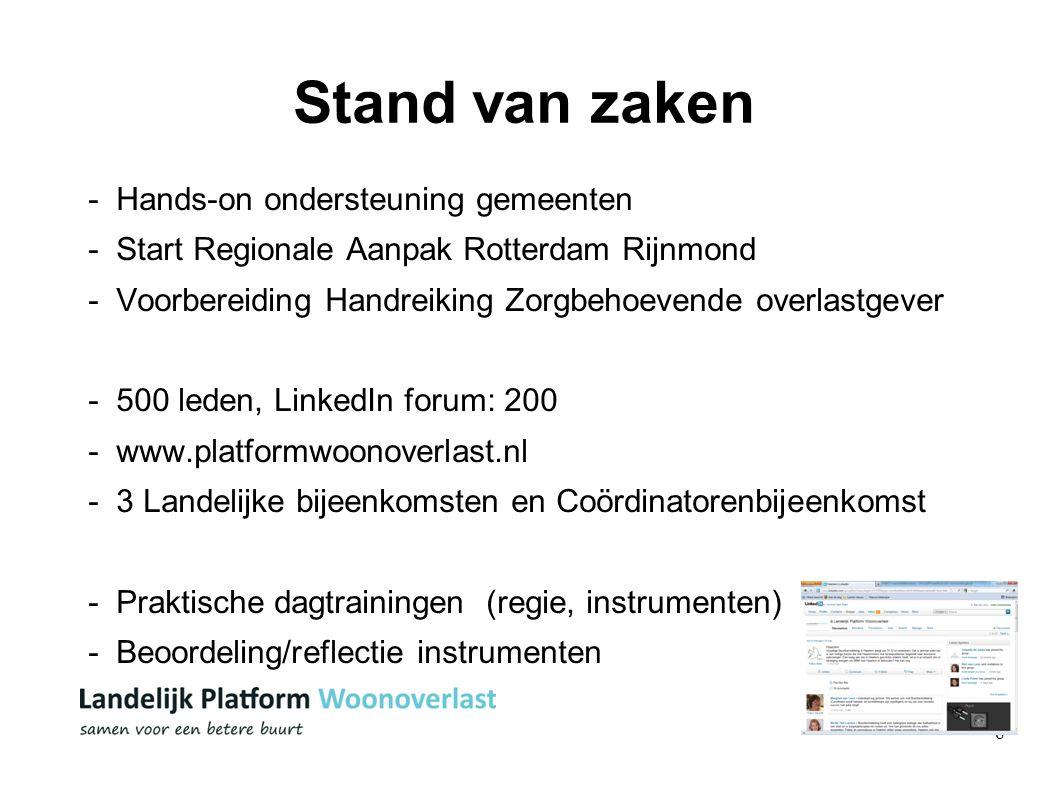 8 Stand van zaken - Hands-on ondersteuning gemeenten - Start Regionale Aanpak Rotterdam Rijnmond - Voorbereiding Handreiking Zorgbehoevende overlastge