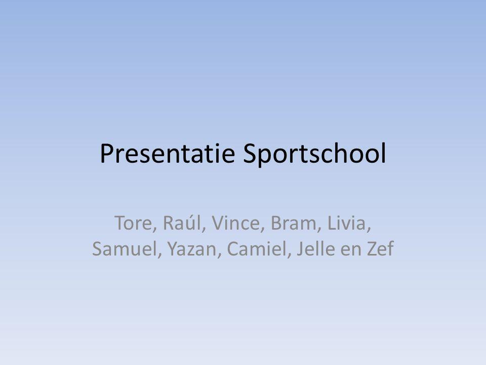 Presentatie Sportschool Tore, Raúl, Vince, Bram, Livia, Samuel, Yazan, Camiel, Jelle en Zef